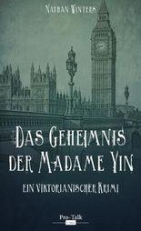 Das Geheimnis der Madame Yin