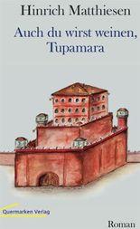 Auch Du wirst weinen, Tupamara