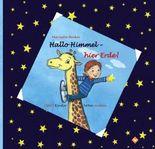 Hallo Himmel - hier Erde!, Elternbuch m. Kinderheft