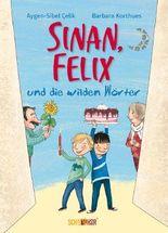 Sinan, Felix und die wilden Wörter