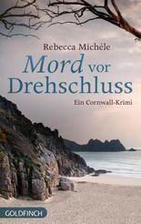 Mord vor Drehschluss: Ein Cornwall-Krimi (Ein Cornwall-Krimi mit Mabel Clarence 5)