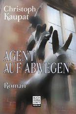 Agent auf Abwegen