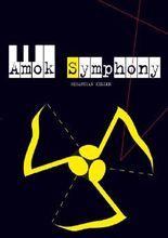 Amok Symphony