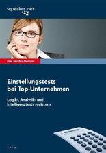 Das Insider-Dossier: Einstellungstests bei Top-Unternehmen