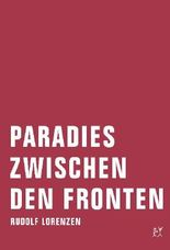 Paradies zwischen den Fronten