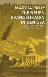 Die Neuen Evangelikalen in den USA