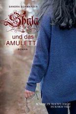 Shyla und das Amulett