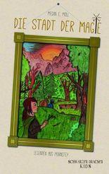 Legenden aus Mornefey - Die Stadt der Magie