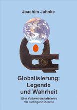 Globalisierung: Legende und Wahrheit