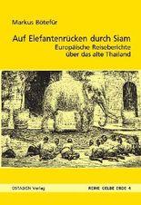 Auf Elefantenrücken durch das alte Siam