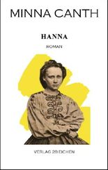 Minna Canth: Ausgewählte Werke / Hanna