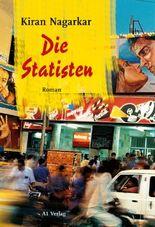 Die Statisten: Roman