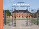Schloss Bothmer - Ein Kulturgut in Mecklenburg öffnet sich