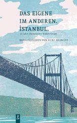 Das Eigene im Anderen. Istanbul.