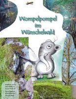Wompelpompel im Wünschelwald