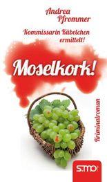Kommissarin Kübelchen ermittelt: Moselkork!