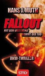 Fallout – Mit dem Westwind kommt der Tod