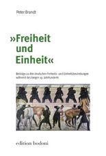 """""""Freiheit und Einheit"""""""