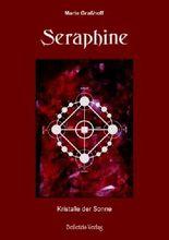 Seraphine - Kristalle der Sonne