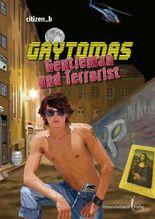 Gaytomas - Gentleman und Terrorist