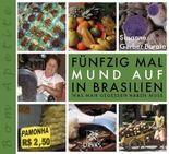 Fünfzig Mal Mund auf in Brasilien