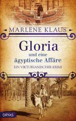 Gloria und eine ägyptische Affäre