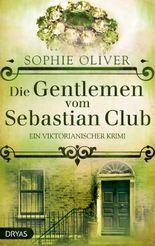 Baker Street / Die Gentlemen vom Sebastian Club