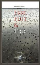 Ebbe, Flut & Tod