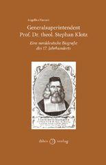 Generalsuperintendent Prof. Dr. theol. Stephan Klotz