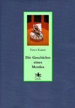 """""""Die Geschichte eines Mordes"""""""