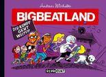 Bigbeatland 2 – Der Kampf geht weiter