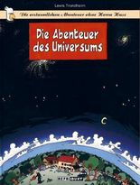 Die erstaunlichen Abenteuer ohne Herrn Hase 1 – Die Abenteuer des Universums