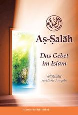 As-Salah - Das Gebet im Islam