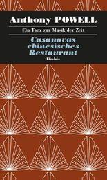 Ein Tanz zur Musik der Zeit / Casanovas chinesisches Restaurant