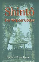 Shintô - Der Weg der Götter