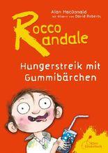 Rocco Randale - Hungerstreik mit Gummibärchen