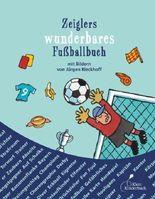 Zeiglers wunderbares Fußballbuch