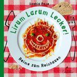 Lirum Larum Lecker!
