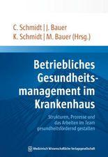 Praxishandbuch Betriebliches Gesundheitsmanagement im Krankenhaus