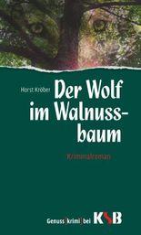 Der Wolf im Walnussbaum