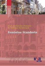 Feminine Standorte