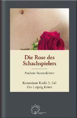 Die Rose des Schachspielers