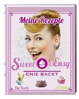Sweet & Easy- Enie backt