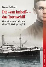Die 'van Imhoff' – das Totenschiff