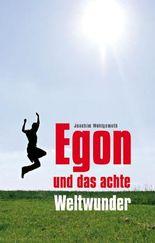 Egon und das achte Weltwunder