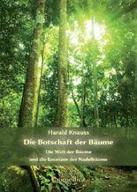 Die Botschaft der Bäume - Band 1