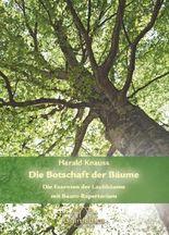 Die Botschaft der Bäume - Band 2