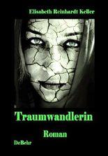 Traumwandlerin - ein surrealer Roman