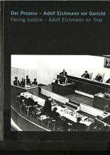 Der Prozess - Adolf Eichmann vor Gericht