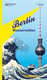 Berlin Wasserwelten